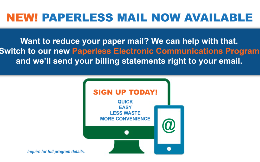NEW! Paperless Mail Program Now Available